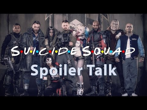 Suicide Squad Spoiler Talk: Down & Dirty!!!
