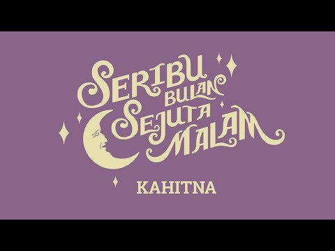 Kahitna - Seribu Bulan Sejuta Malam (Official Lyric Video)