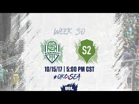 USL LIVE - OKC Energy FC vs Seattle Sounders FC 2 10/15/17