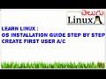 Learn Linux    Linux os installation Guide step by step in telugu