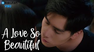 Video A Love So Beautiful - EP17 | First Kiss [Eng Sub] download MP3, 3GP, MP4, WEBM, AVI, FLV November 2018