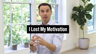 I Lost My Motivation