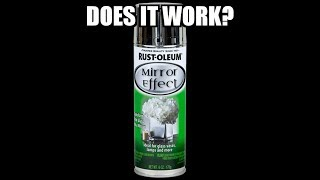 Rust-Oleum Mirror Effect Spray Paint Review Part 2