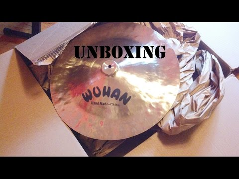 Wuhan China Cymbal Unboxing