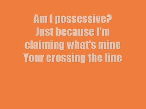 crazy possessive Kaci Battaglia lyrics