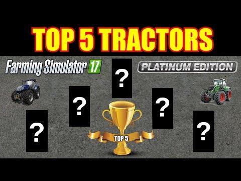 Top 5 Tractors For Farming Simulator 17