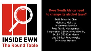 EWN Editor-in-Chief Mahlatse Mahlase in conversation with Road Traffic Management Corporation CEO Makhosini Msibi, SALBA CEO Kurt Moore, and Clinical Psychologist Dr Malebo Mashaba on 'Inside EWN: The Round Table'. This week's discussion: Does South Africa need to change its alcohol laws?  #InsideEWN #TheRoundTable #AlcoholLaws