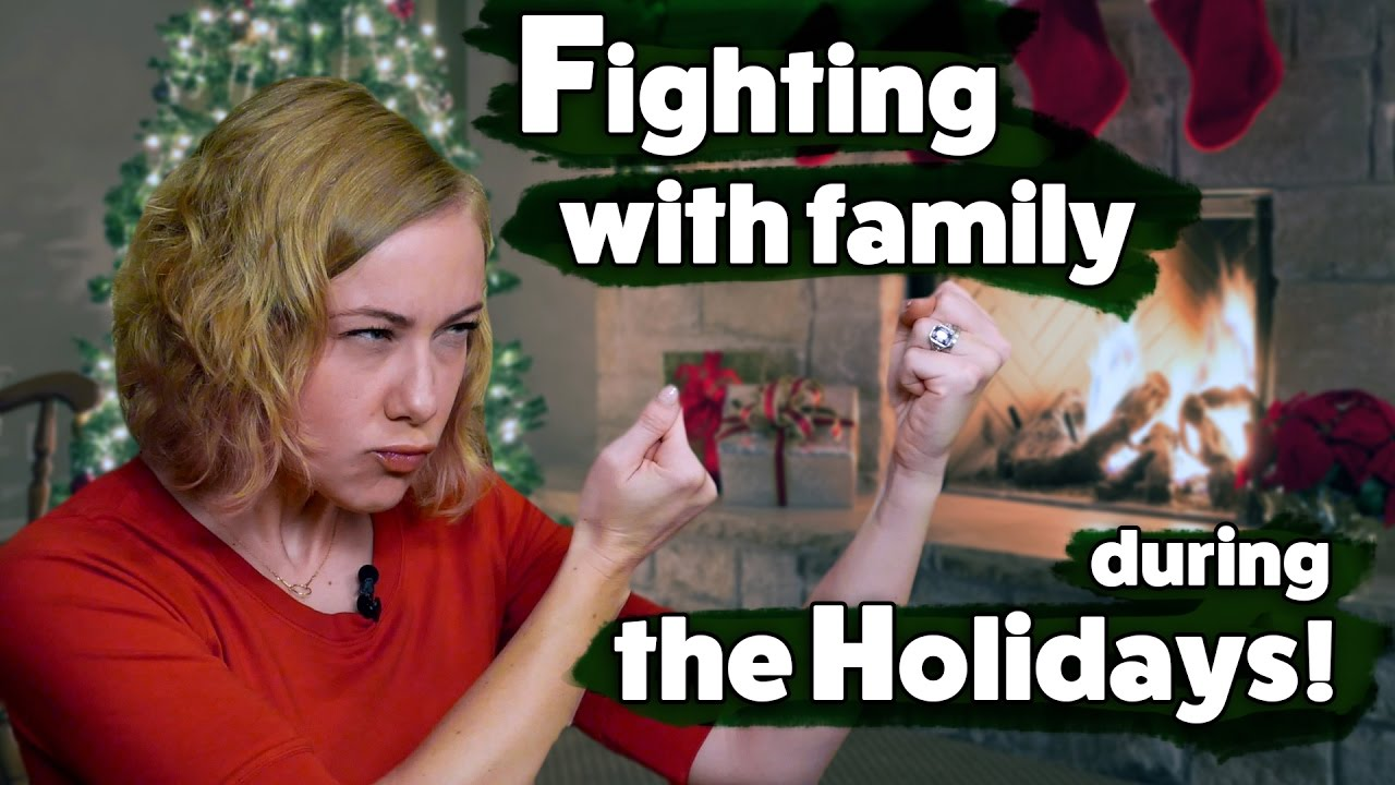 Fights With Family Friends During The Holidays