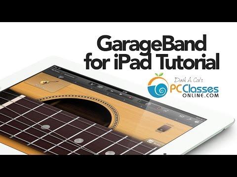 GarageBand for iPad Tutorial