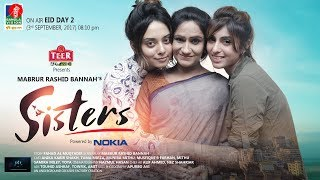 Sisters | BanglaVision Eid Natok Promo | Eid al-Adha 2017