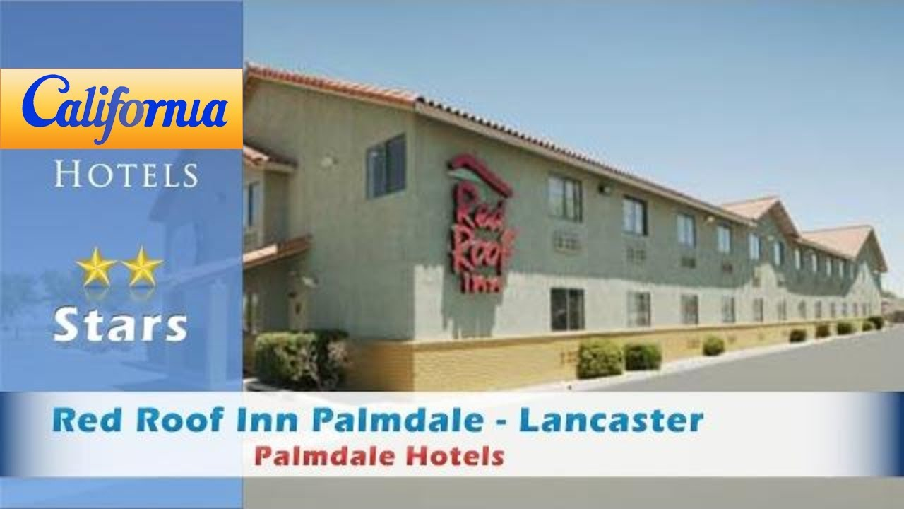 Red Roof Inn Palmdale Lancaster Hotels California