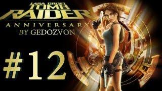 Tomb Raider Trilogy: Anniversary - Episode 12 - Египет