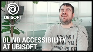 Blind Accessibility Initiatives at Ubisoft with Brandon Cole | Ubisoft [NA]