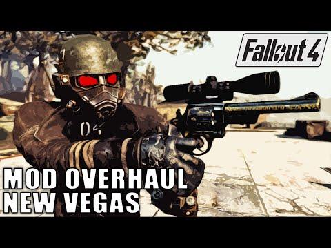 Fallout 4 Mod Overhaul - Fallout New Vegas