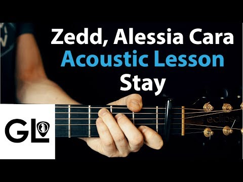 Zedd Ft. Alessia Cara - Stay: Acoustic Guitar Lesson 🎸