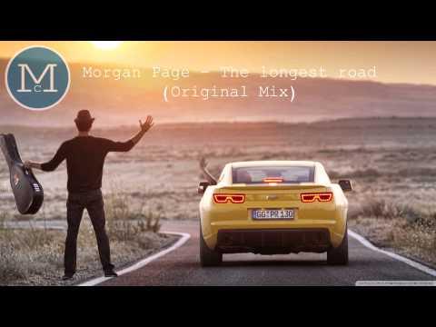 Morgan Page - The longest road (Original Mix) mp3