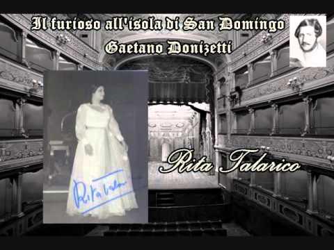 """Rita Talarico-""""Ah! lasciatemi, tiranni!...No, non piangete""""(Il furioso all' isola di san Domenico)"""