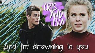 Eva & Chris | Ева & Крис | И я тону в тебе как в омуте ♡