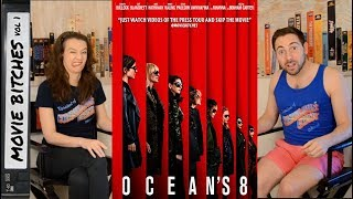 Oceans 8 Movie Review MovieBitches Ep 194