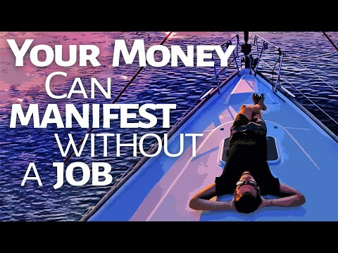 Abraham Hicks ~ Your Money Can Manifest Without A Job - Law Of Attraction