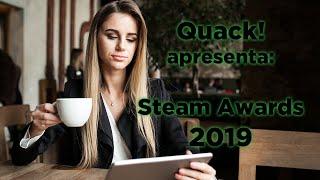 STEAM AWARDS 2019 - Quack! Clube de Jogos