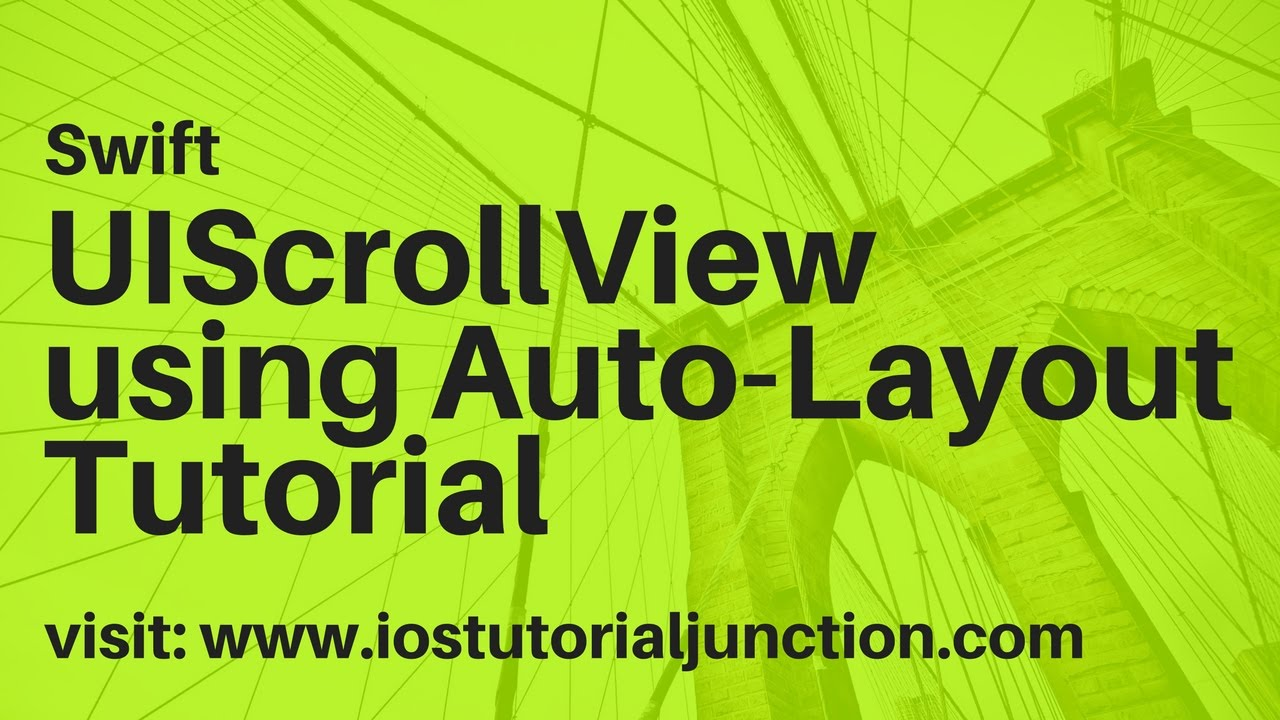 UIScrollView with Autolayout Swift ios tutorial