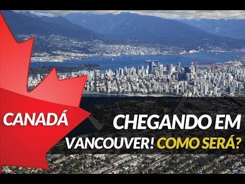 Chegando em Vancouver! Como será?