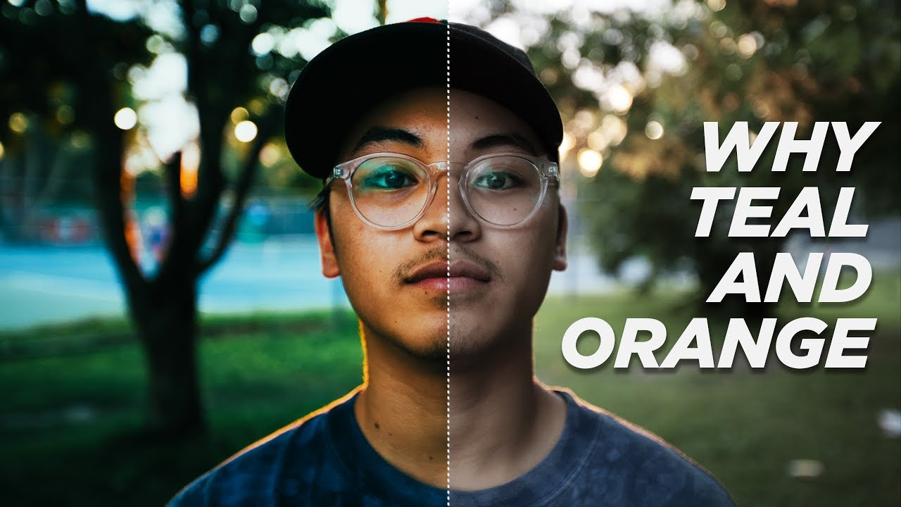WHY Color Grade TEAL And ORANGE  YouTube
