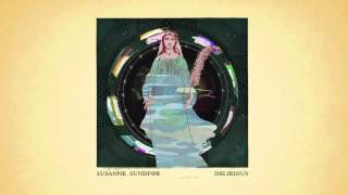 Susanne Sundfør - Delirious (Richard X Remix)