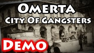 Omerta: City Of Gangsters - Demo Gameplay [No Commentary] [HD PC]