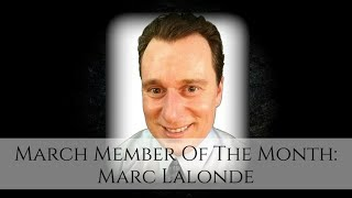 🏆 MLSP March Member of the Month Marc M. Lalonde aka The Wealthy Trainer!