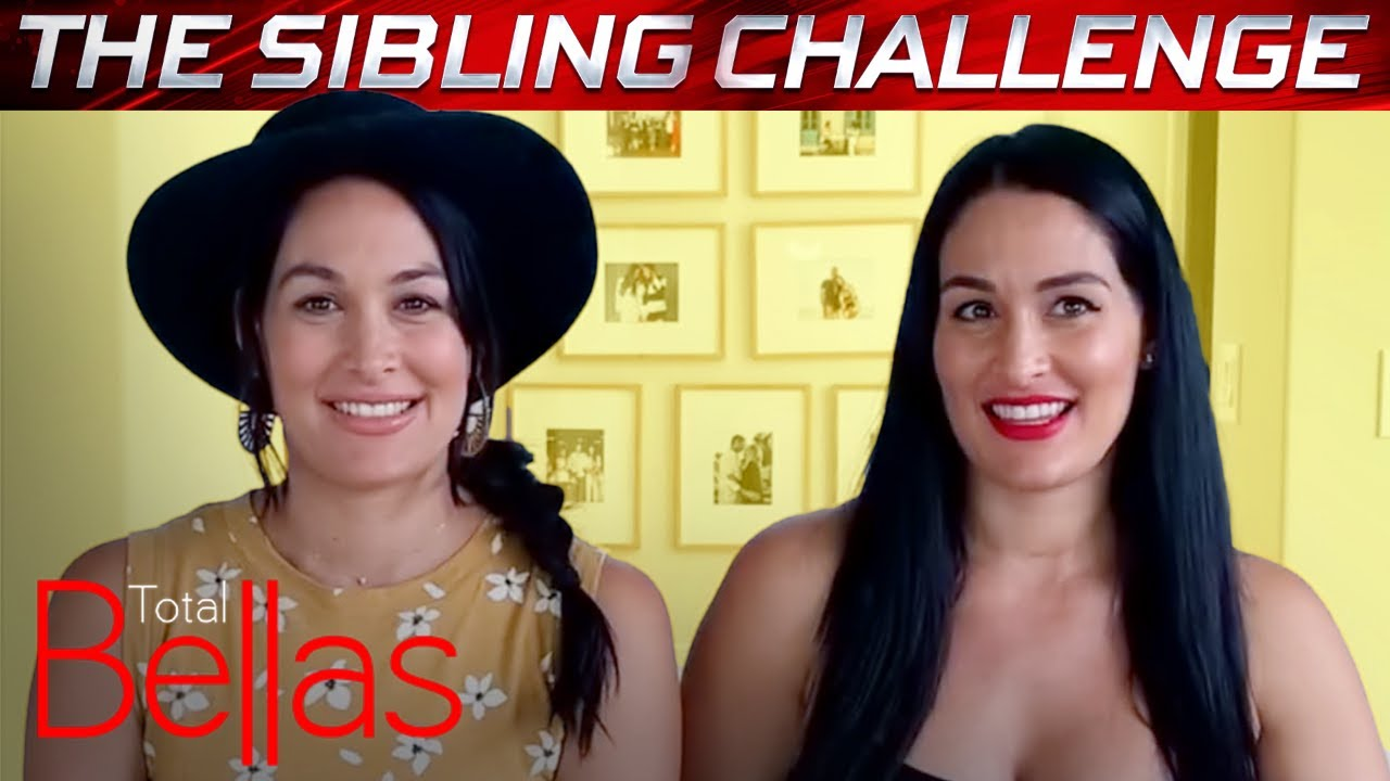 How Well Do Nikki & Brie Bella Know Each Other? | Total Bellas