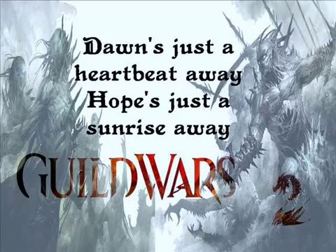 Guild Wars 2 - Fear Not This Night ( lyrics)