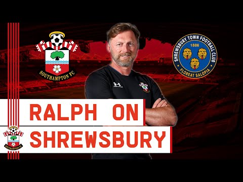PRESS CONFERENCE: Hasenhüttl assesses Shrewsbury cup tie