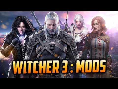 The Witcher 3: Have You Tried These Mods? 2020