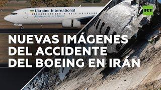 Revelan imágenes del momento del accidente aéreo del Boeing ucraniano en Irán