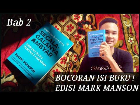 Part 2 Bocoran Isi Buku Edisi Mark Manson Segala Galanya