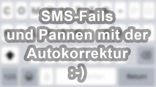 SMS Fails und lustige Pannen mit der Autokorrektur :)