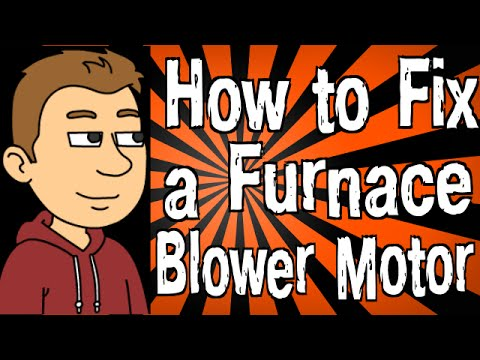 How To Fix A Furnace Blower Motor Youtube