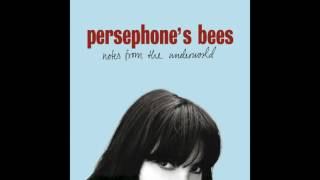 Watch Persephones Bees Even Though Im Fooling Around video