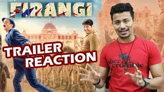 Firangi Trailer Reaction | Kapil Sharma, Ishita Dutta, Monica Gill | Rahul Bhoj