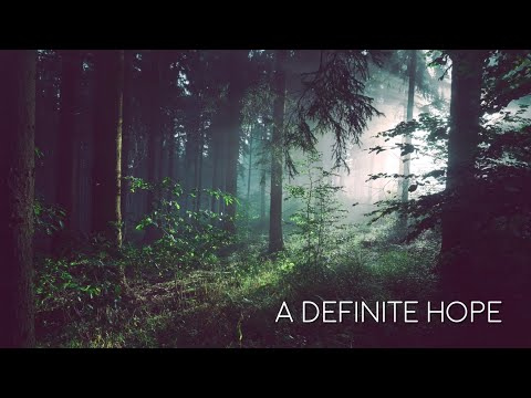 A Definite Hope - 17th November 2019