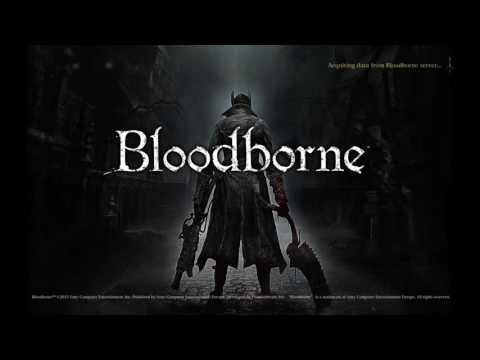 Bloodborne, An old addiction -Part 2-