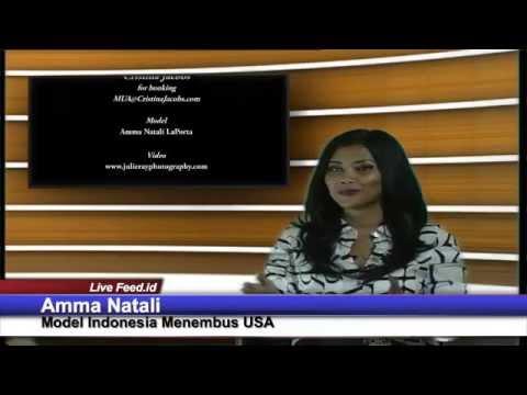 """LIVE FEED.ID """"AMMA NATALI MODEL INDONESIA MENEMBUS AMERIKA"""""""