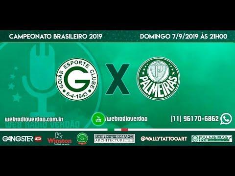AO VIVO - Goiás X Palmeiras - Transmissão Campeonato Brasileiro 2019 - 18 Rodada