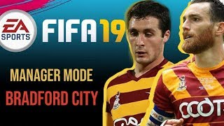 FIFA 19 Bradford city manager mode flower on premier league