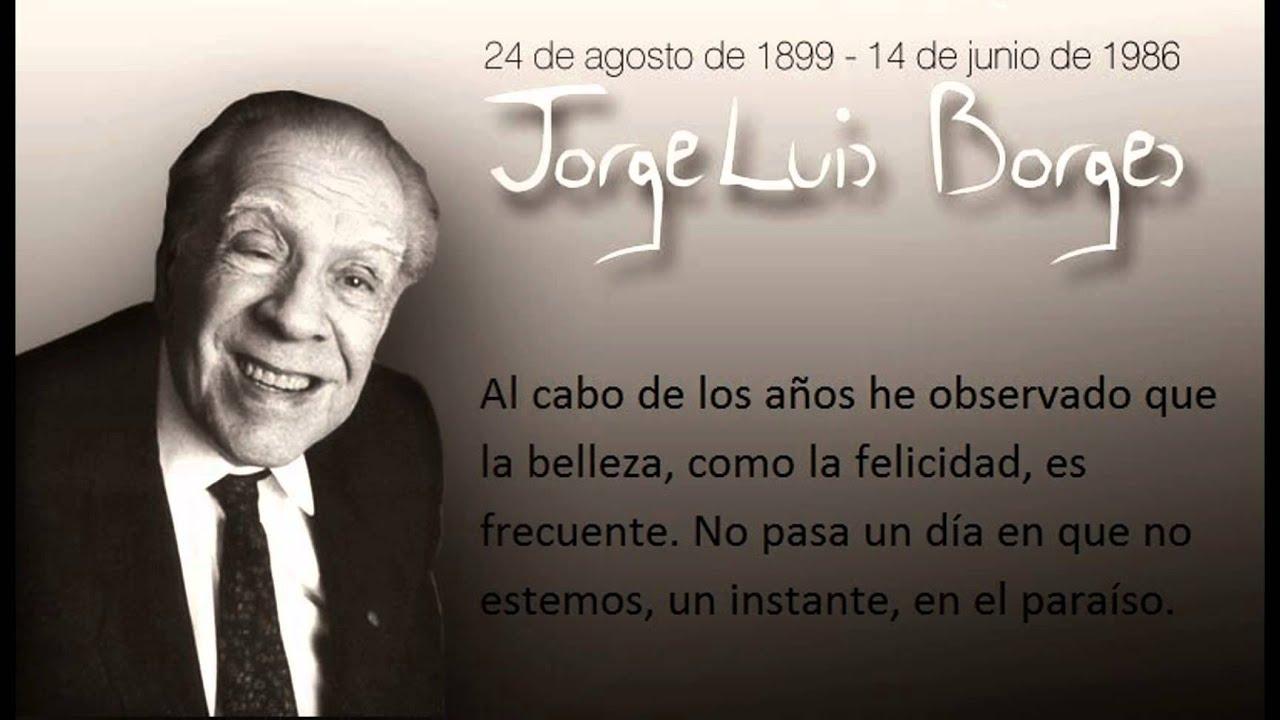Citas De Borges Mejores Frases De Jorge Luis Borges