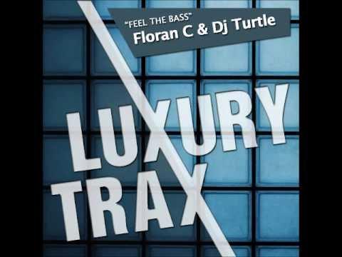 Floran C & Dj Turtle - Feel The Bass (intro mix)