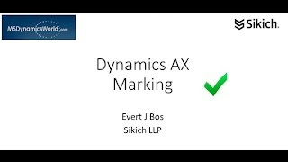 Exploring the Marking Functionality of Microsoft Dynamics AX