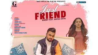 "Geet mp3 & gk digital presenting official music video of ""just friend"" make sure you will like it and spread as much can. subscribe to our channel ..."